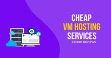 best cheap vm hosting servers